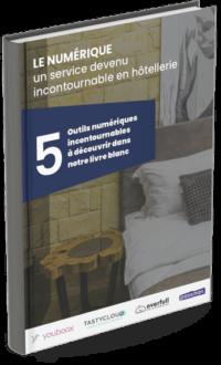 Livre Blanc : La place du digital dans le parcours client à l'hôtel en 5 outils